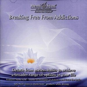 Breaking Free From Addictions CD
