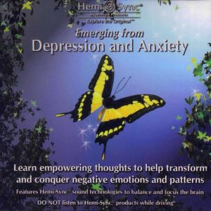 Emerging from Depression and Anxiety CD