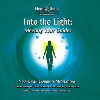 Into the Light: Meeting Your Guides 2 CD - show product detail